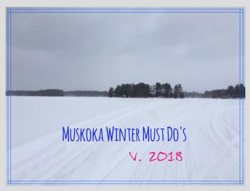 Muskoka Must Do's Winter V.2018